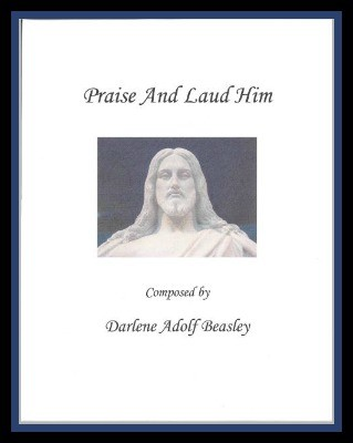 Praise and Laud Him Cover