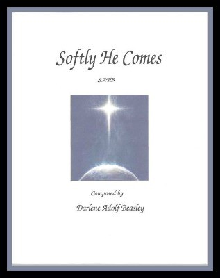 Softly He Comes SATB Cover