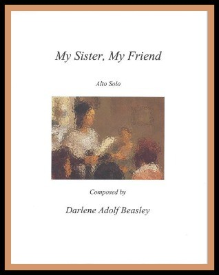 My Sister, My Friend.