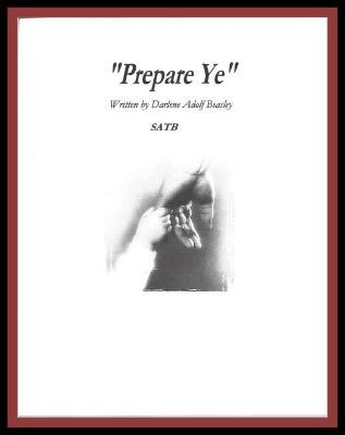 Prepare Ye, SATB