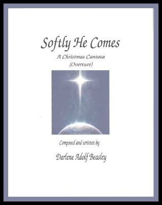 Softly He Comes, Overture, from Cantata