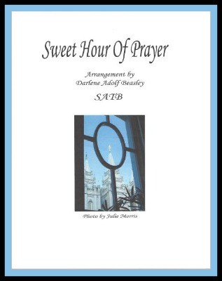 Sweet Hour of Prayer, hymn arrangement SATB