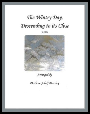 The Wintry Day, hymn arrangement